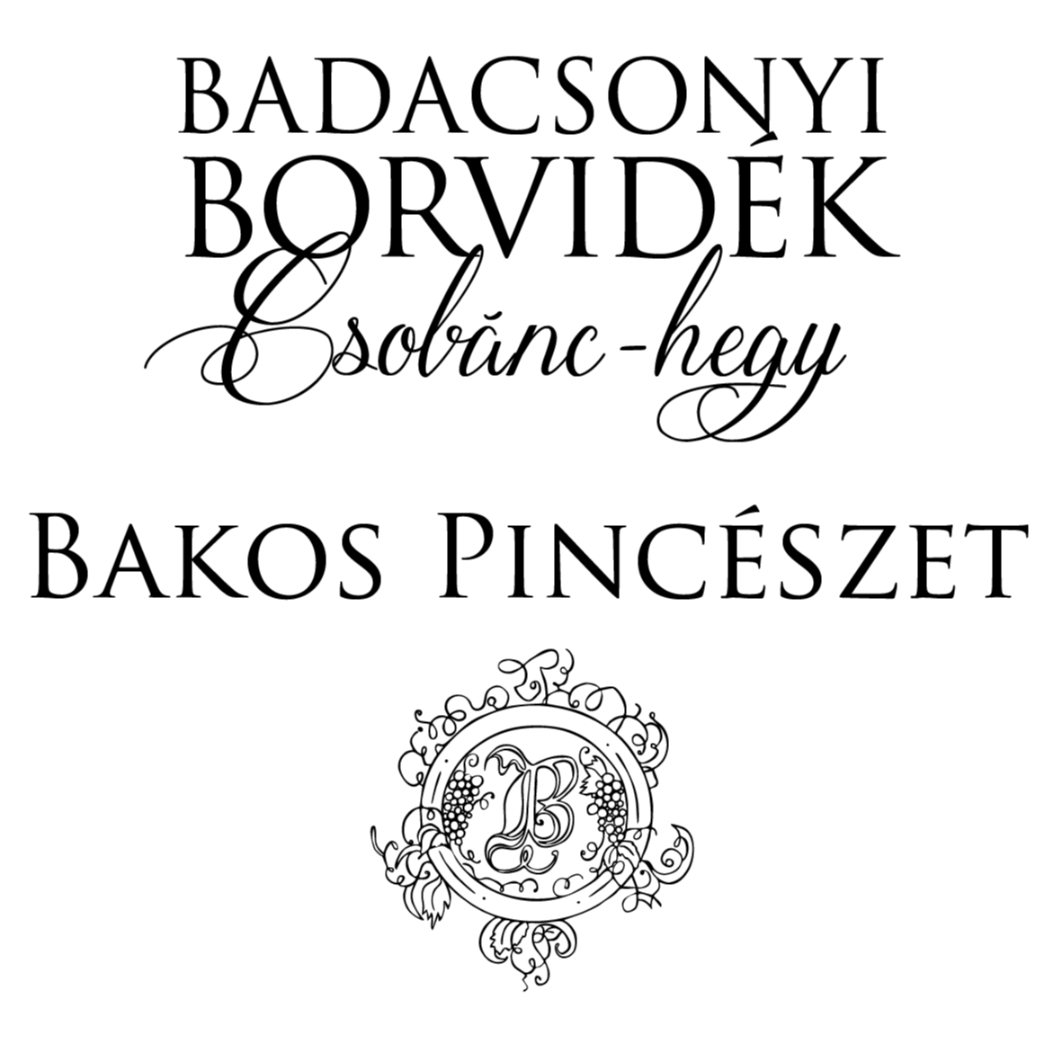 Bakos Pincészet Csobánc